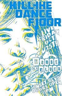 Kill_The_Dance_Floor_10-25-13