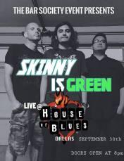 Skinny_Is_Green_9-30-15